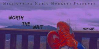 MGM QUA - Worth The Wait