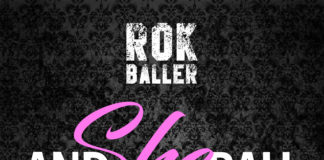 Rokballer - And She Ball