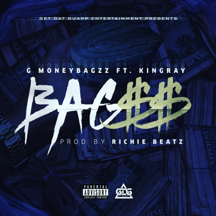 G Moneybagzz Ft. KingRay- Bag$$ (Produced By Richie Beatz)