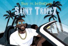 Triy - Saint Tropez (feat. JayTheGreat )