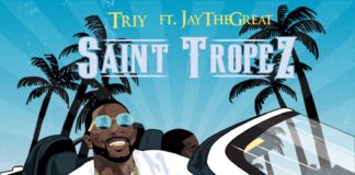 Triy - Saint Tropez (feat. JayTheGreat )