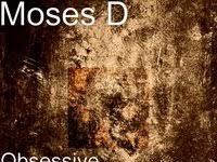 Moses D - Obsessive Compulsive Disorder