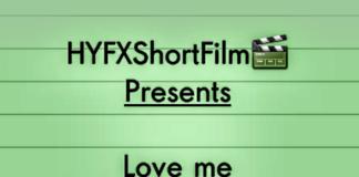 HYFXShortFilm - Love Me Not