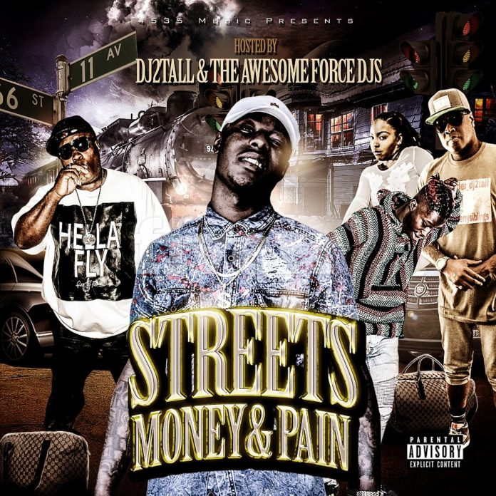 DJ2Tall - Streets Money & Pain