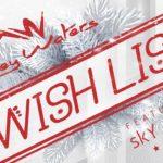 Marley Waters feat Sky Nizzy - Wish List