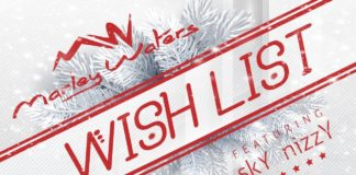 Marley Waters feat Sky Nizzy - Wish List