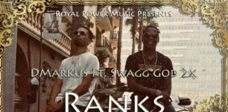DMarkus (feat. Swagg God 2x & KaCe) - Ranks