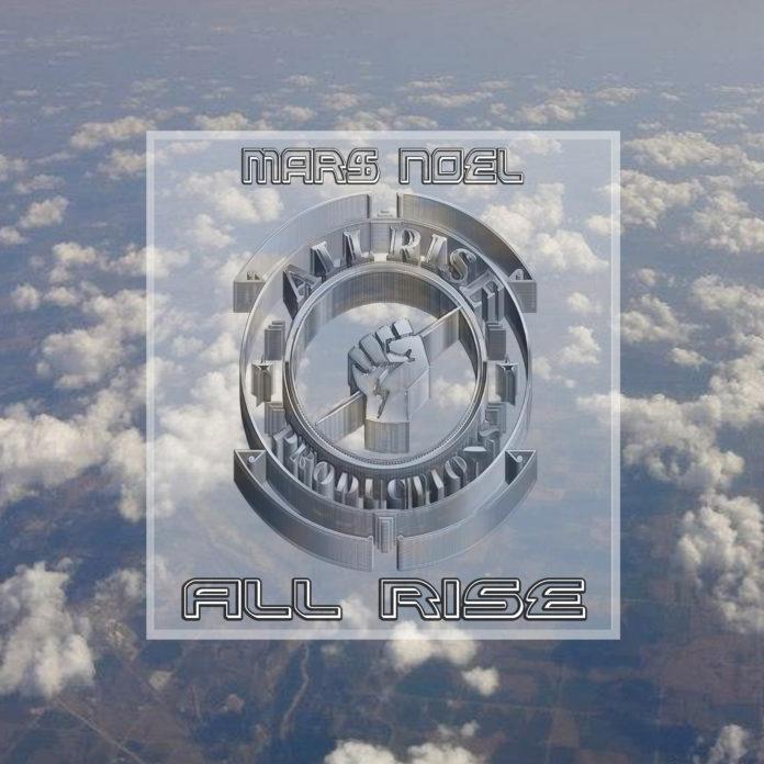 Mar$ NoeL - All Rise