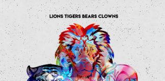 Deesense - Lions Tigers Bears Clowns