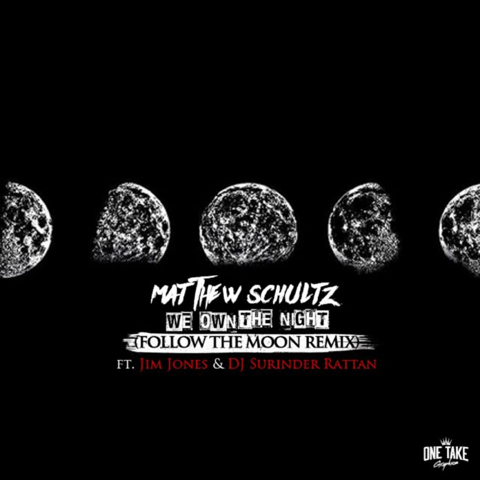 Matthew Schultz - We Own The Night (ft. Jim Jones)