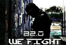 B2.0 - WE FIGHT (DARK MATTER)