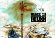 Caper - Lords of Chaos