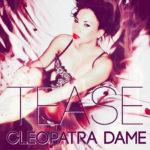 Cleopatra Dame - Tease