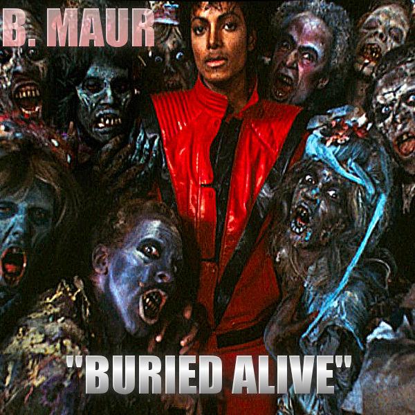 B. Maur - Buried Alive