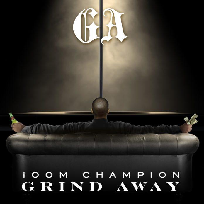 ioom Champion - GA(Grind Away)