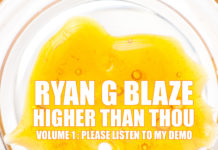 Ryan G Blaze - Higher Than Thou (V1: Please Listen to My Demo)
