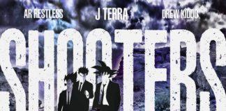 J-Terra - Shooters 2 feat. AR Restless & Drew Kiddo