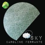Caroline Ferrante - SKY (Music Review)