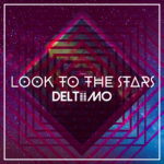 Deltiimo - Look To The Stars