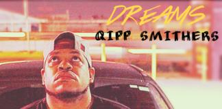 Qipp Smithers - Dreams