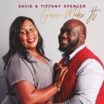 David & Tiffany Spencer - Gonna Make It