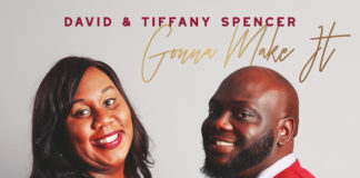 David & Tiffany Spencer - Gonna Make It