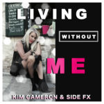 Kim Cameron - Living Without Me