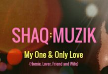 ShaQ:Muzik - My One & Only Love