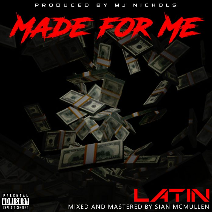 L.A.T.I.N. - Made For Me