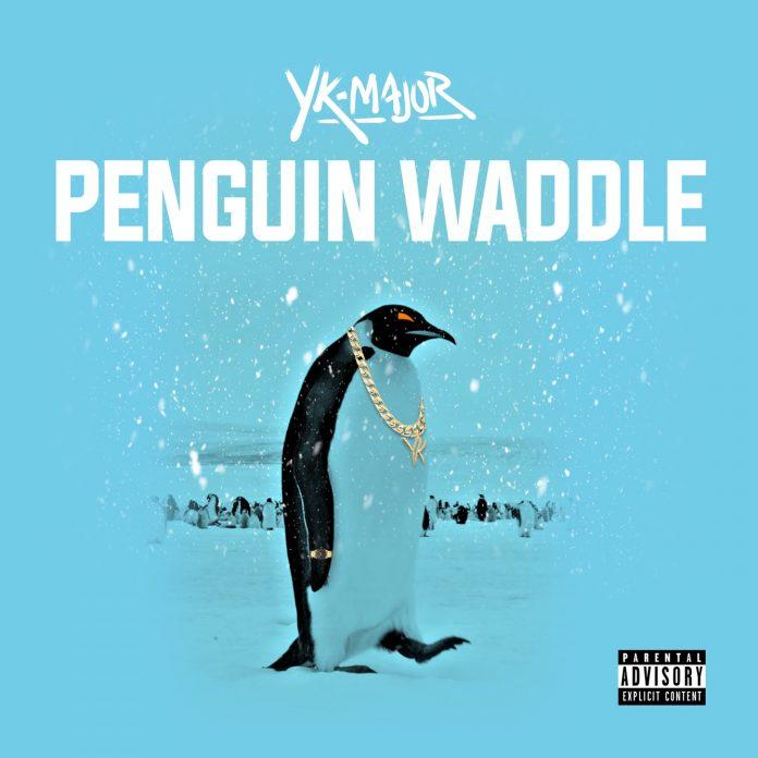 YK Major - Penguin Waddle