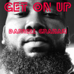 Darnell Graham - Get On Up