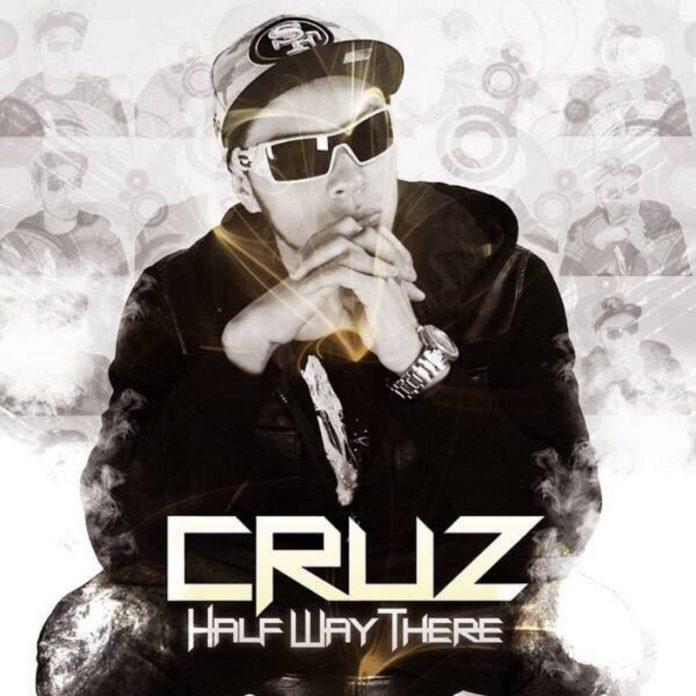 Cruz - Half Way There