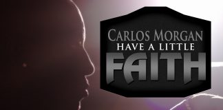 Carlos Morgan - Have A Little Faith (Review)