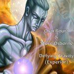 Oxaï Roura & Steve Osborne - Defying Gravity (Experior) - review