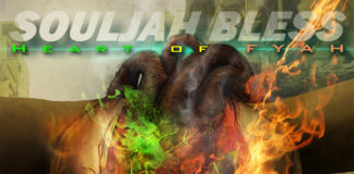 SoulJah Bless - Heart of FYAH