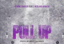 Verbal Tragedy Feat. E.Ness and Hymisai - Pull Up