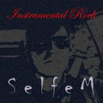 SelfeM - Instrumental Rock