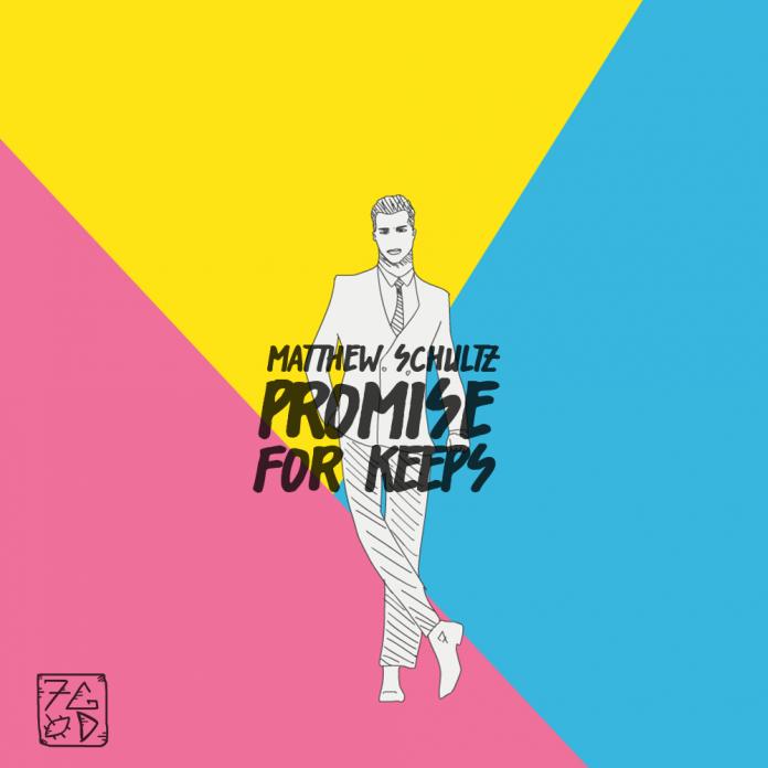 Matthew Schultz - Promise For Keeps