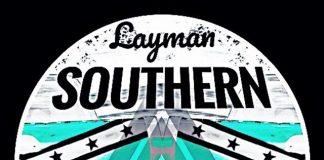 Layman - Southern Drawl