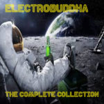 Electrobuddha - The Complete Collection