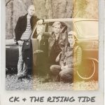 C.K. and The Rising Tide - Friends (Review)