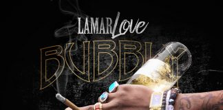 Lamar Love - Bubbly