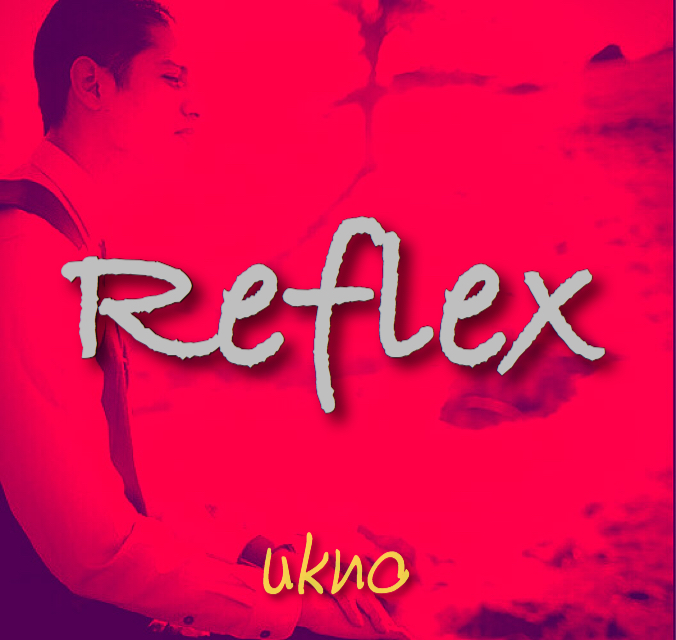 Ukno - Reflex