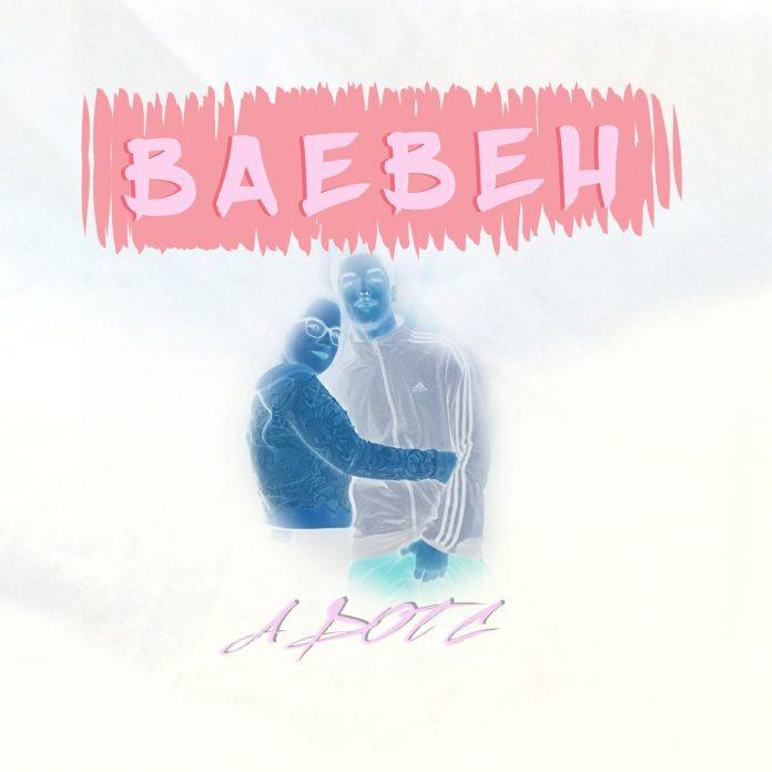 A DOT. C - BaeBeh