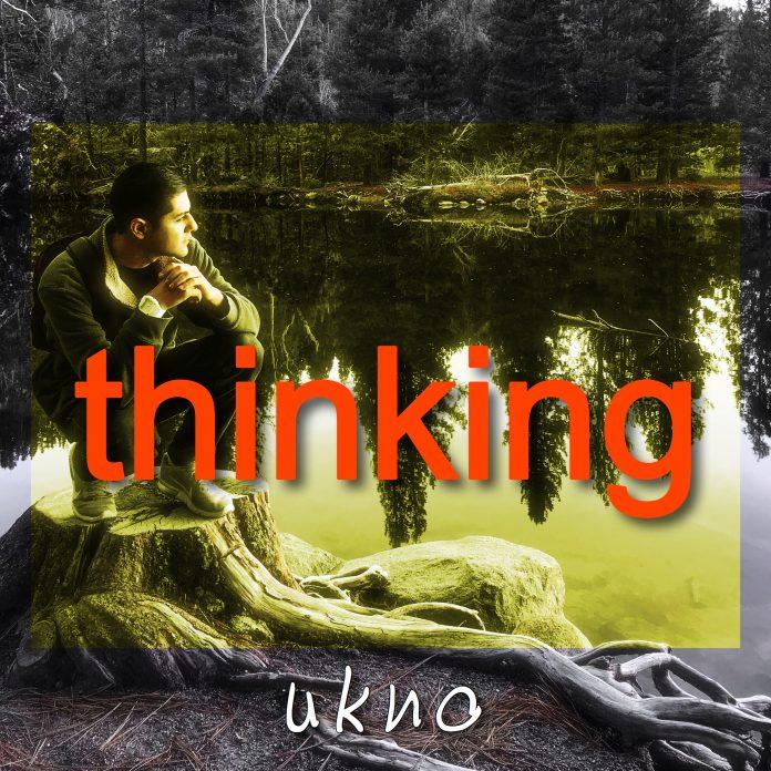 Ukno - Thinking