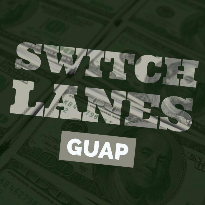 Guapo - Switch Lanes