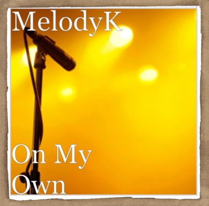 MelodyK - On My Own