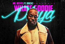 Mr. Reeves feat Brickz - What's Goodie Playa?
