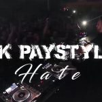 Bk Paystyle - Hate