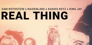 Sam Rothstein - REAL THING ft Kashis Keyz & King Jaf